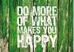 Picture of Do more of what makes..., 1Stk.